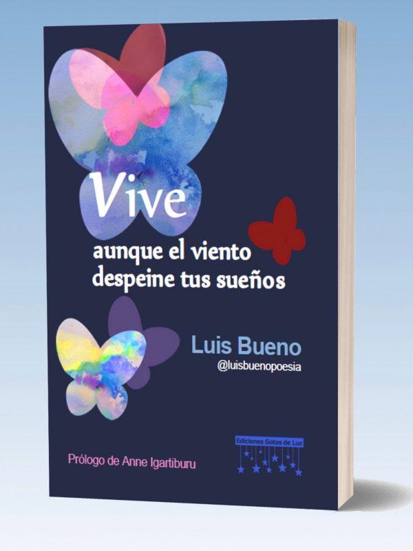 Portada del libro Vive Aunque el Viento Despeine tus Sueños